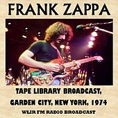 Tape Library Broadcast, Garden City, New York, 1974 (Fm Radio Broadcast) van Frank Zappa