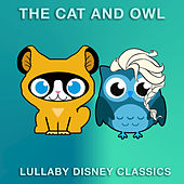 Lullaby Disney Classics de The Cat and Owl