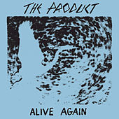 Alive Again de Product