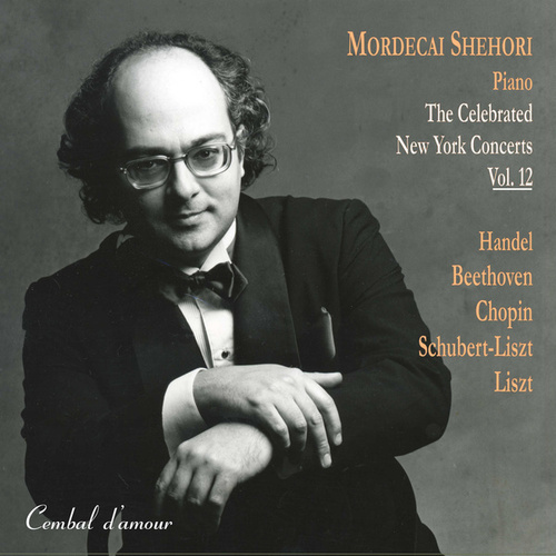 The Celebrated New York Concerts, Vol. 12 by Mordecai Shehori