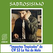 Sabrosisimo: Impactos Tropicales de Various Artists