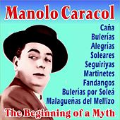 The Beginning of a Myth by Manolo Caracol