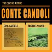 Cool Gabriels + Sincerely Conte von Conte Candoli