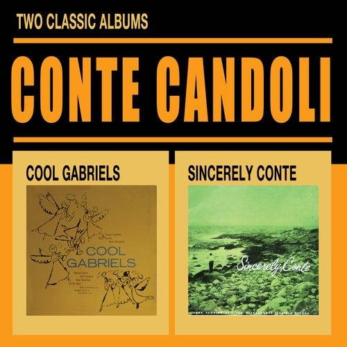 Cool Gabriels + Sincerely Conte by Conte Candoli