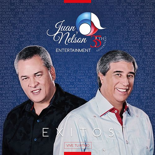 Juan y Nelson Entertainment: 35 Aniversario Éxitos by Various Artists