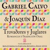 Trovadores y Juglares, Romances de Tradición Oral de Various Artists