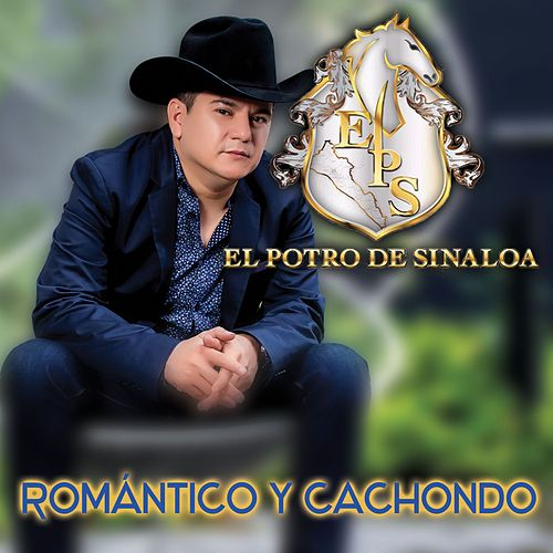 Romántico y Cachondo by El Potro De Sinaloa