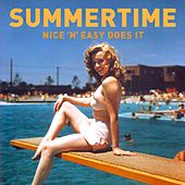 Summertime (Nice 'N' Easy Does It) by Various Artists