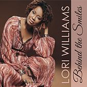 Behind the Smiles by Lori Williams