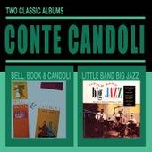 Bell, Book & Candoli + Little Band Big Jazz von Conte Candoli