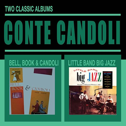 Bell, Book & Candoli + Little Band Big Jazz by Conte Candoli
