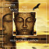 Tao: Music for Relaxation by Steinar Lund