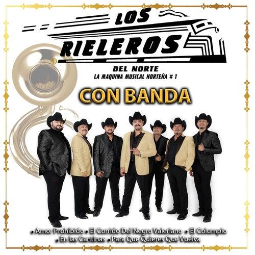 Con Banda by Los Rieleros Del Norte