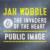 Public Image by Jah Wobble