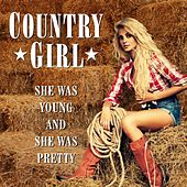 Country Girl (She Was Young and She Was Pretty) de Various Artists
