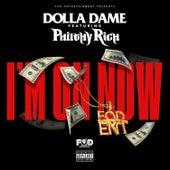 I'm on Now von Dolla Dame