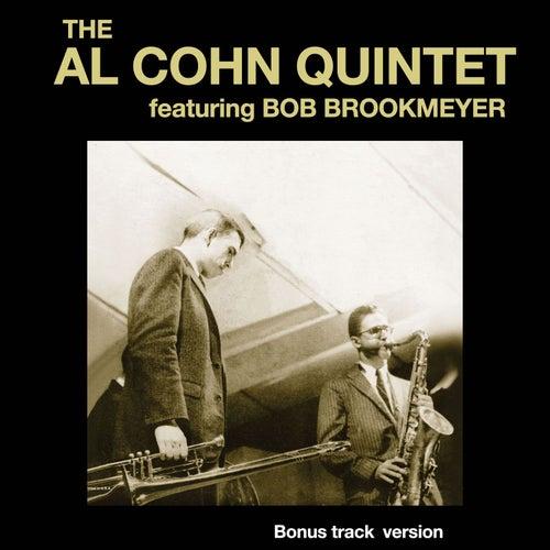 The Al Cohn Quintet Feat. Bob Brookmeyer (Bonus Track Version) by Al Cohn