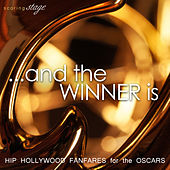 …And the Winner Is: Hip Hollywood Fanfares for the Oscars by Hollywood Film Music Orchestra