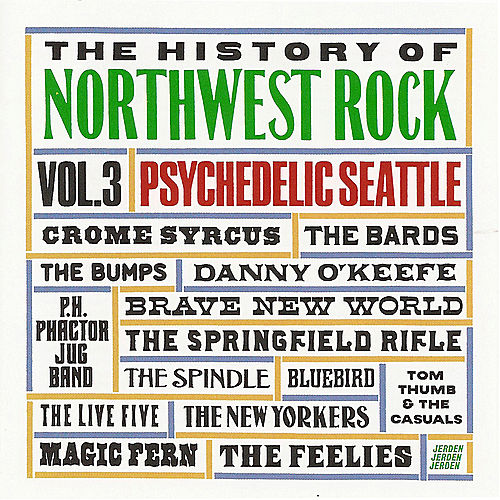 The History of Northwest Rock, Vol. 3 by Various Artists