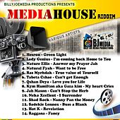 MediaHouse Riddim by Various Artists