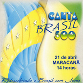 Canta Brasil 500 Anos by Various Artists