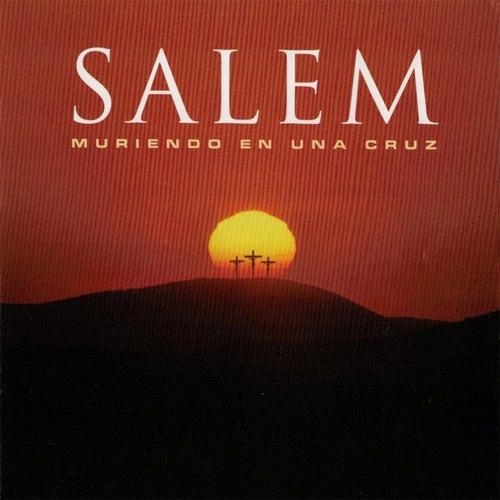 Muriendo en una Cruz by Salem