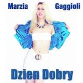 Dzien Dobry by Marzia Gaggioli