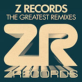 Z Records - The Greatest Remixes by Various Artists