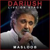 Masloob (Live) by Dariush