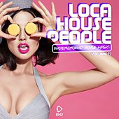 Loca House People, Vol. 27 by Various Artists