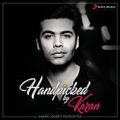 Handpicked By Karan : Karan Johar's Favourites by Various Artists