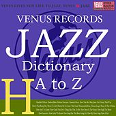 Jazz Dictionary H by Various Artists