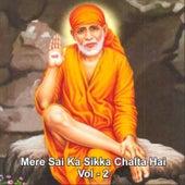 Mere Sai Ka Sikka Chalta Hai, Vol. 2 by Various Artists