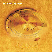 Big Wheel von Icehouse