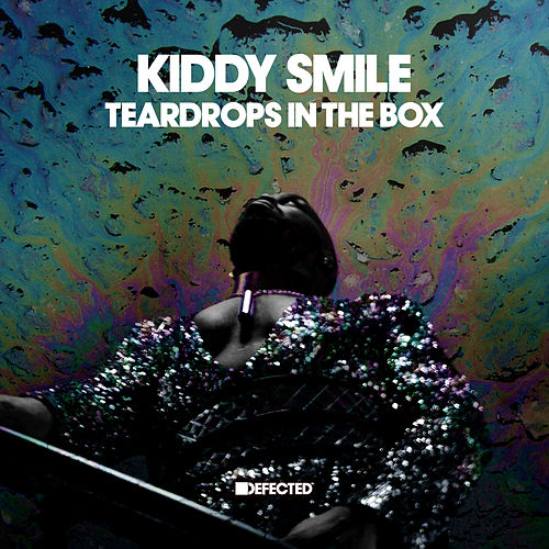 Teardrops In The Box by Kiddy Smile