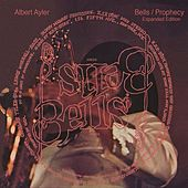 Bells & Prophecies de Albert Ayler