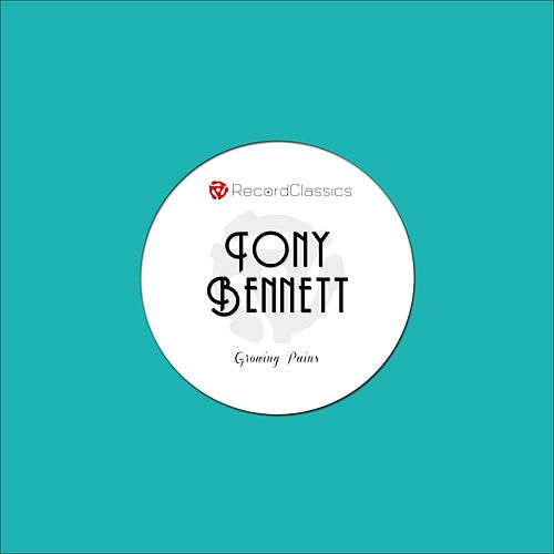 Growing Pains de Tony Bennett