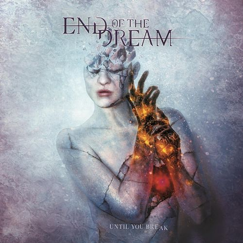 Until You Break by End of the Dream