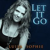 Let It Go von Luisa-Sophie