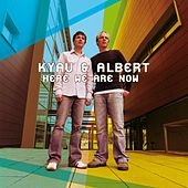 Here We Are Now by Kyau & Albert
