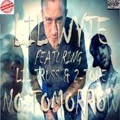 No Tomorrow (feat. Lil Truss, 2-Tone & Lady D) by Lil Wyte
