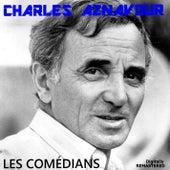 Les comédians (Remastered) by Charles Aznavour