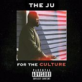 For the Culture von King Ju