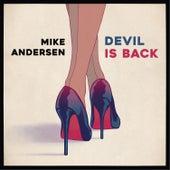 Devil Is Back de Mike Andersen