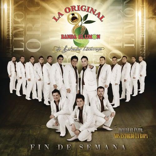 Fin de Semana by La Original Banda El Limón