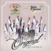 Más Original Que Nunca by Julio Preciado
