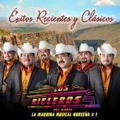 Éxitos Recientes y Clásicos by Los Rieleros Del Norte