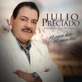 Ni para Bien Ni para Mal by Julio Preciado