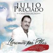 Lloremos por Ellas by Julio Preciado