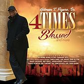 4 Times Blessed & More by Various Artists
